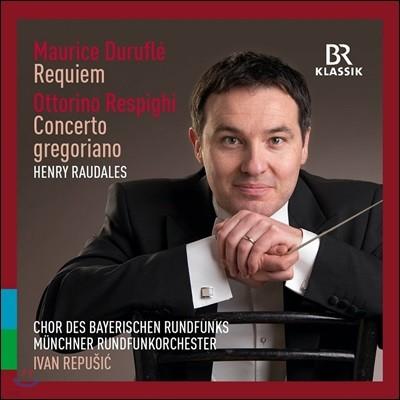 Ivan Repusic 뒤뤼플레: 레퀴엠 / 레스피기: 그레고리오 풍의 바이올린 협주곡 (Durufle: Requiem / Respighi: Concerto Gregoriano)