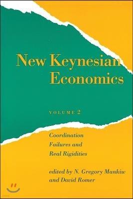 New Keynesian Economics: Coordination Failures and Real Rigidities