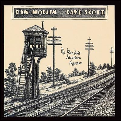 Dan Modlin, Dave Scott - The Train Don't Stop Here Anymore (LP Miniature)