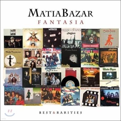 Matia Bazar - Fantasia : Best & Rarities