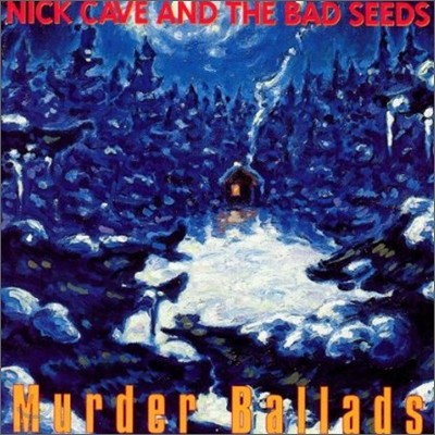 Nick Cave & The Bad Seeds - Murder Ballads