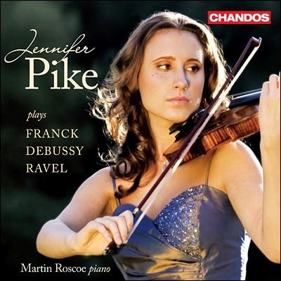 Jennifer Pike 드뷔시, 라벨, 프랑크: 바이올린 소나타 (French Violin Sonatas)