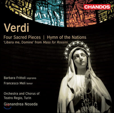 Gianandrea Noseda 베르디: 4개의 성가집 (Verdi: Four Sacred Pieces & Hymn of the Nations)