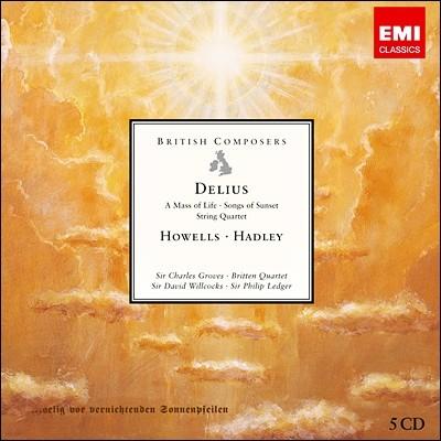 영국의 작곡가 - 델리어스 / 하웰스 / 하들리 (British Composers - Delius / Howells / Hadley)