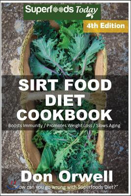 Sirt Food Diet Cookbook
