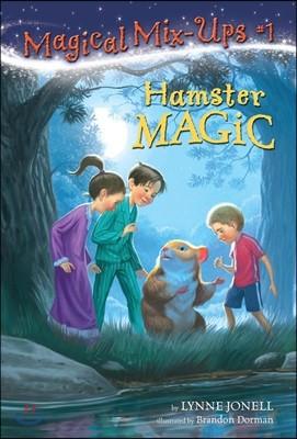 Magical Mix-Ups #01 : Hamster Magic