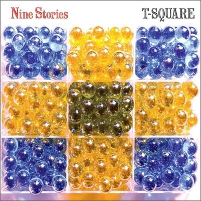 T-Square - Nine Stories