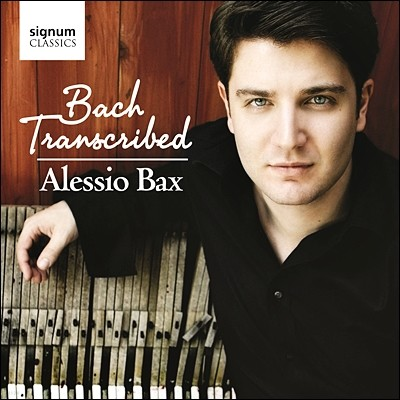 Alessio Bax 바흐: 피아노 편곡집 - 무반주 바이올린 소나타와 파르티타, 첼로 모음곡, 관현악 모음곡 (Bach Transcribed)