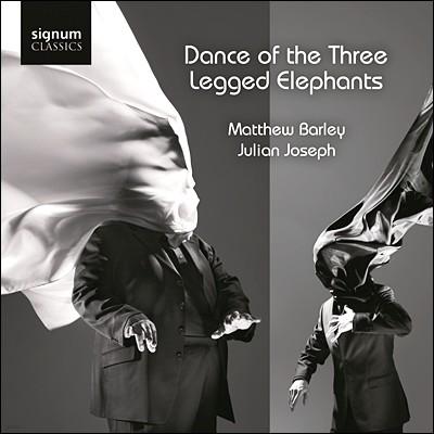 Matthew Barley / Julian Joseph 세 다리 코끼리의 춤 (Dance of the Three Legged Elephants)