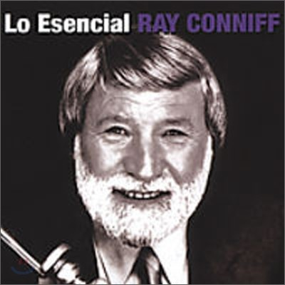 Ray Conniff - Lo Esencial Ray Conniff