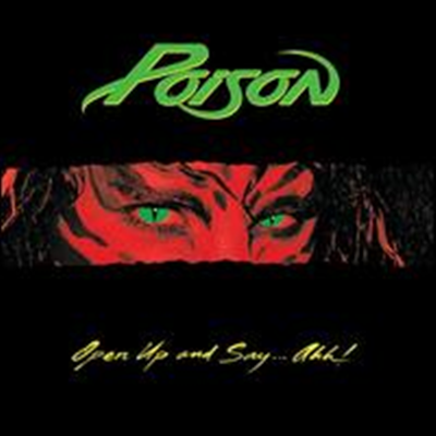 Poison - Open Up and Say...Ahh! (Limited Edition)(180G)(LP)