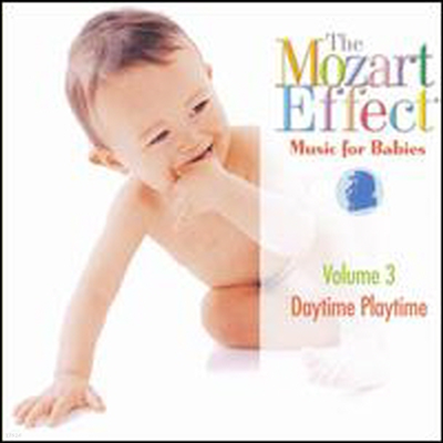 모차르트 효과 - 데이타임 플레이타임, 3집 (Mozart Effect - Music for Babies, Vol. 3: Daytime Playtime) - Harald Nerat