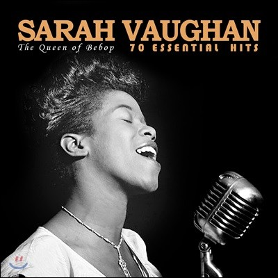 Sarah Vaughan (사라 본) - 70 Essential Hits: The Queen of Bebop
