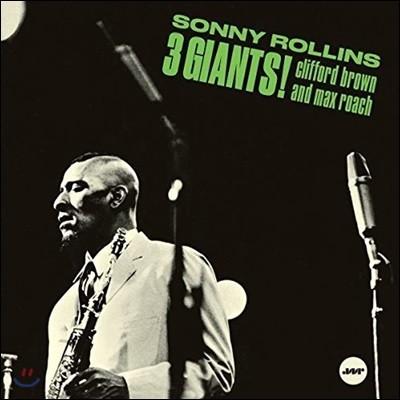 Sonny Rollins / Clifford Brown / Max Roach - 3 Giants 소니 롤린스, 클리포드 브라운 & 맥스 로치 [LP]