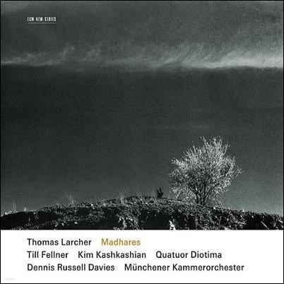 Till Fellner / Kim Kashkashian 토마스 라르허: 피아노 협주곡, 비올라 협주곡