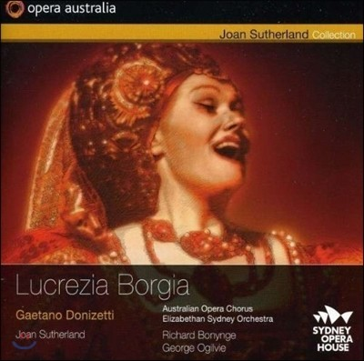 Joan Sutherland 도니제티: 루크레지아 보르지아 - 조안 서덜랜드 (Donizetti: Lucrezia Borgia)
