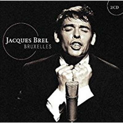 Jacques Brel - Bruxelles (2CD)