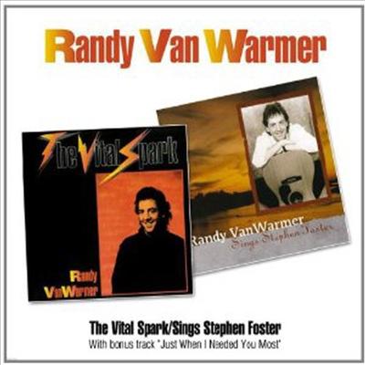 Randy Vanwarmer - Vital Spark / Sings Stephen Foster (Remastered)(2 On 1CD)(CD)