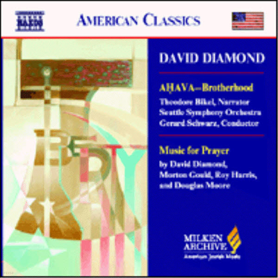 American Classics - 데이빗 다이아몬드 : 아하와 -형제애 (David Diamond : Ahava - Brotherhood)(CD) - Gerard Schwarz