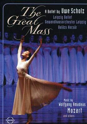 Leipzig Ballet 모차르트: 대미사 / 아르보 패르트: 크레도 / 쿠르탁: 야테콕 [발레] (The Great Mass)