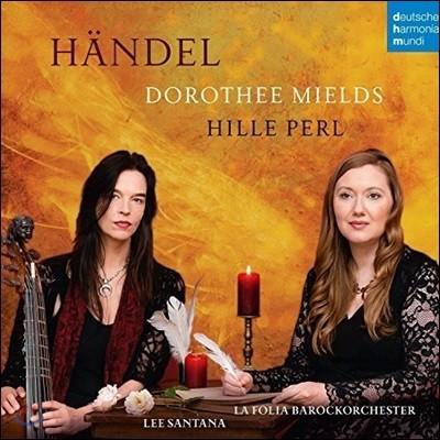 Dorothee Mields / Hille Perl 헨델: 소프라노와 비올라 다 감바를 위한 음악 (Handel: Tra le Fiamme HWV170, Chaconne HWV435, Sonata HWV364b Etc.)