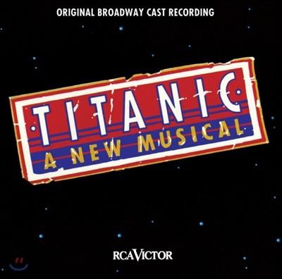 타이타닉 뮤지컬음악 (Titanic: The Musical Original Broadway Cast Recording)