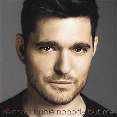 Michael Buble (마이클 부블레) - Nobody But Me [스탠다드 에디션 일반반]