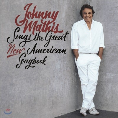 Johnny Mathis (조니 마티스) - Johnny Mathis Sings the Great New American Songbook