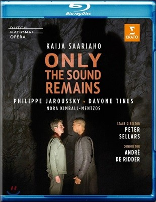 Philippe Jaroussky / Andre de Ridder 카이야 사리아호: 소리만 남아 (Kaija Saariaho: Only the Sound Remains)