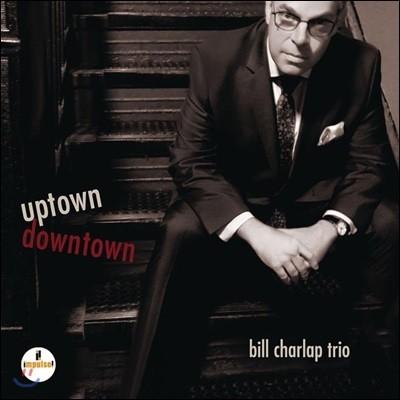 Bill Charlap Trio (빌 찰랩 트리오) - Uptown, Downtown
