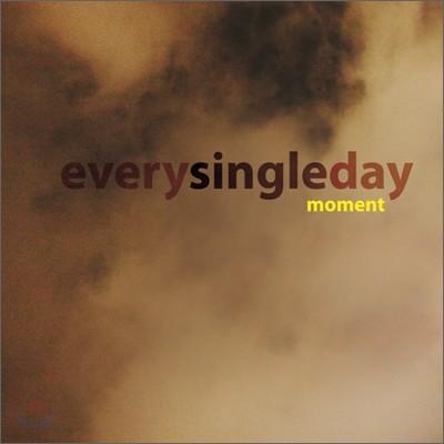 에브리 싱글 데이 (Every Single Day) 5집 - Moment