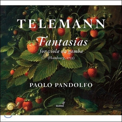 Paolo Pandolfo 텔레만: 무반주 비올라 다 감바 환상곡 (Telemann: Fantasias for Viola da Gamba [Hamburg 1735])
