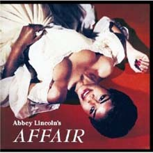 Abbey Lincoln - Abbey Lincoln's Affair