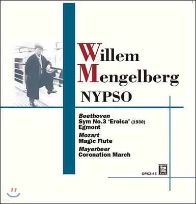 Willem Mengelberg 베토벤: 교향곡 3번 '영웅', 에그몬트 서곡 / 모차르트: 마술피리 (Beethoven: Symphony No.3 'Eroica', Egmont / Mozart: Magic Flute)