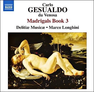 Delitiae Musicae 제수알도: 마드리갈 3권 (Gesualdo: Madrigali libro terzo, 1595)