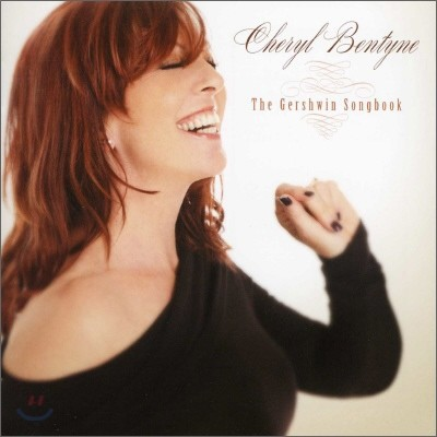 Cheryl Bentyne - The Gershiwin Songbook