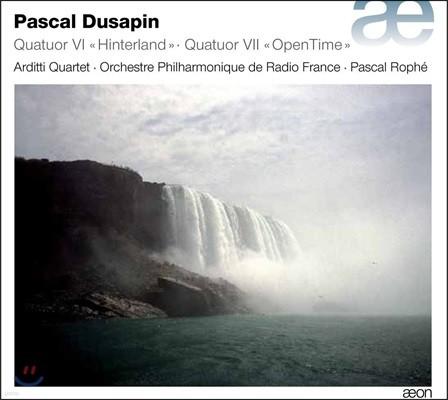 Arditti Quartet 파스칼 뒤사팽: 현악 사중주 6번 '힌터랜드', 7번 '오픈타임' (Pascal Dusapin: Quatuor VI 'Hinterland', VII 'OpenTime')