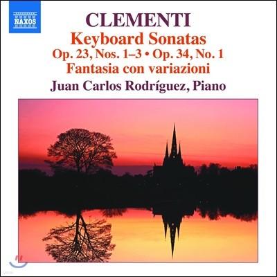 Juan Carlos Rodriguez 클레멘티: 건반 소나타 Op.23 1-3번 & Op.34 1번, 환상곡과 변주곡 '달빛 속에서' Op.48 (Clementi: Keyboard Sonatas, Fantasia con Variazioni)