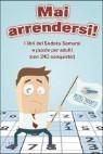 Mai Arrendersi! I Libri del Sudoku Samurai E Puzzle Per Adulti (Con 240 Conquiste!)
