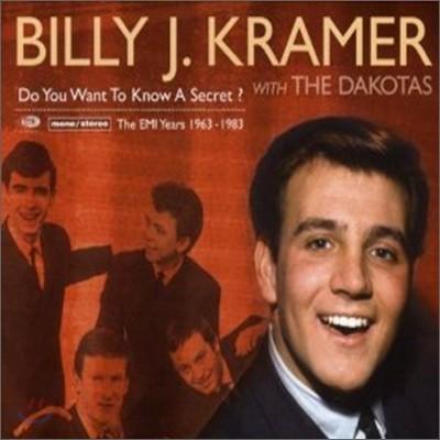 Billy J. Kramer & The Dakotas - Do You Want To Know A Secret? (The Emi Recordings 1963-1983)