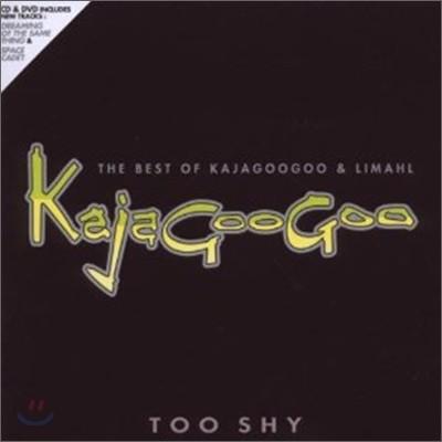 Kajagoogoo & Limahl - Too Shy: The Best Of Kajagoogoo & Limahl