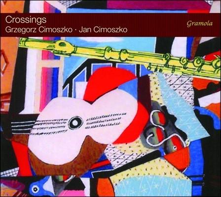 Grzegorz & Jan Cimoszko 크로싱즈 - 플루트와 기타 연주집 (Crossings)