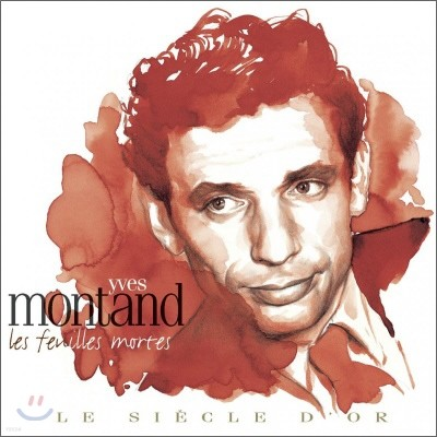 Yves Montand - Le Siecle D'Or