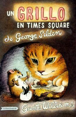 Un Grillo En Time Square: Spanish Paperback Edition of the Cricket in Times Square