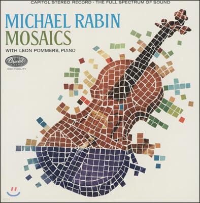Michael Rabin 마이클 라빈 바이올린 소품집 (Mosaics) [LP]