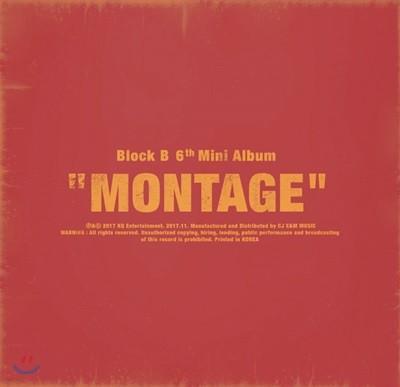 블락비 (Block B) - 미니앨범 6집 : Montage