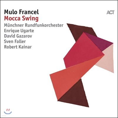 Mulo Francel (물로 프란켈) - Mocca Swing