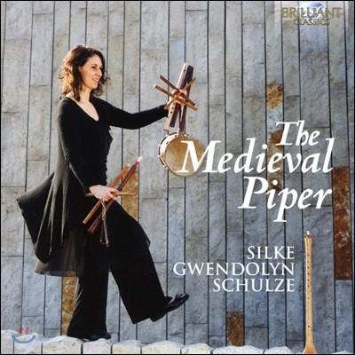 Silke Gwendolyn Schulze 미디발 파이퍼 - 중세 관악 작품집 (The Medieval Piper)