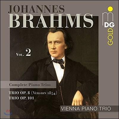 Vienna Piano Trio 브람스: 피아노 삼중주 2집 - 1번 Op.8 [1854년 버전], 3번 Op.101 (Brahms: Piano Trios Vol. 2)