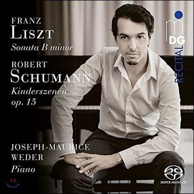 Joseph-Maurice Weder 리스트: B단조 소나타 / 슈만: 어린이의 정경 (Liszt: Piano Sonata in B minor / Schumann: Kinderszenen Op.15)